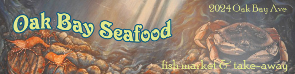 Cowichan Bay Seafood – now Oak Bay Seafood!